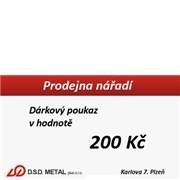 Poukázka na nákup v hodnotě 200 Kč v kamenné prodejně nářadí D.S.D.METAL plus s.r.o.
