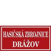Cedule smaltovaná - nápis Hasičská zbrojnice bez znaku s názvem obce (obdélník 80×40 cm)