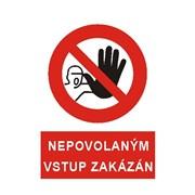 Tabulka - Nepovolaným vstup zakázán - PVC A6